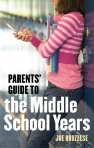 """Parents' Guide to the Middle School Years"" by Joe Bruzzese"