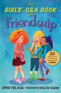 The Girls' Q&A Book on Friendship. Up with compassion and social courage. Down with social garbage.